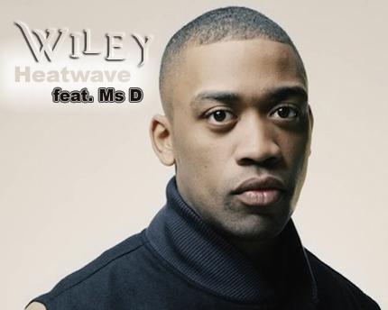 Lirik Lagu Wiley. Heatwave (feat Ms D) - Lirik Lagu Barat