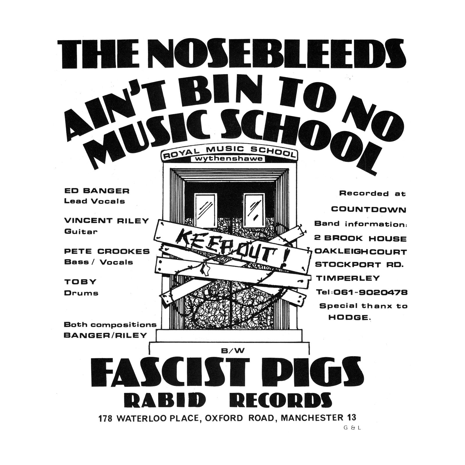 The Nosebleeds Aint Bin To No Music School