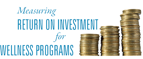 ROI, wellness, wellness programs, programs, investment