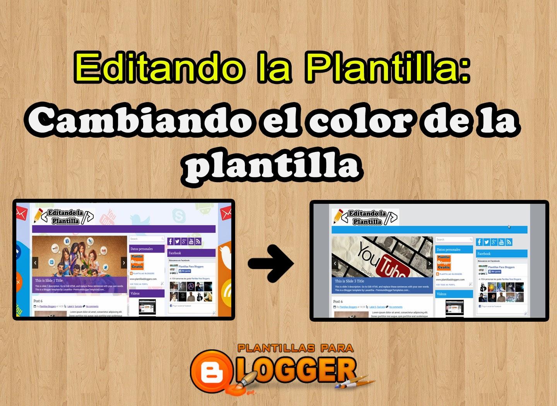 cambiar los colores de la plantilla en blogger