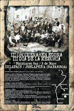 """""""III OROIMENAREN EGUNA"""" XULAPAINEN (NAFARROAN) / """"III DIA DE LA MEMORIA"""" EN JUSLAPEÑA (NAVARRA)"""