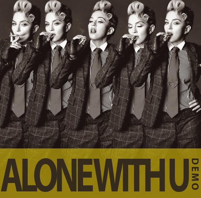 Alone With You – Madonna (Lançamento 2016)