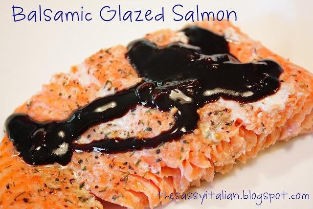 The Sassy Italian: Balsamic Glazed Salmon
