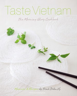 Taste Vietnam: The Morning Glory Cookbook