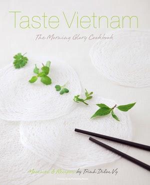 Taste Vietnam: The Morning Glory Cookbook