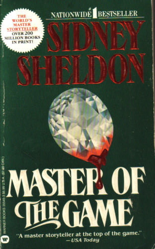 sydney sheldon s master of the game Sidney sheldon is a master writer and he know how to keep his reader indu   the game has all the makings of a classic best selling novel by sidney sheldon, .