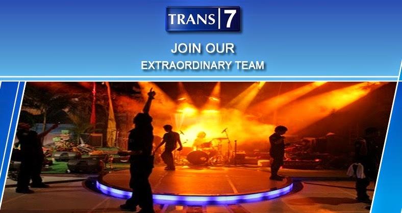 Lowongan Kerja TRANS7 PT. Duta Visual Nusantara Tivi Tujuh
