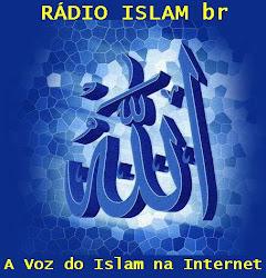 Ouça a Rádio Islam Br