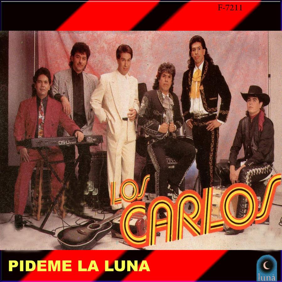 Los Carlos - Pídeme la luna