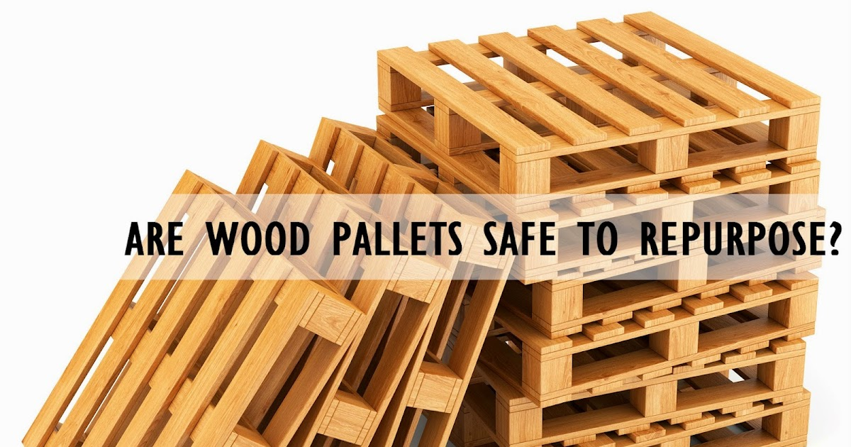 putting the crap in craft are wood pallets safe to repurpose. Black Bedroom Furniture Sets. Home Design Ideas