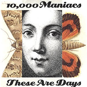 disco 10.000 MANIACS - These are days
