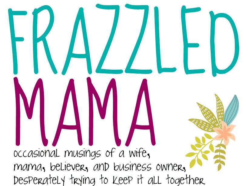 Frazzled Mama