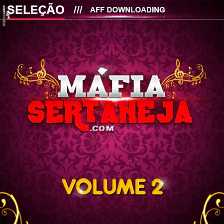 Máfia Sertaneja –  Vol. 2