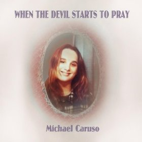 """When The Devil Starts To Pray"""