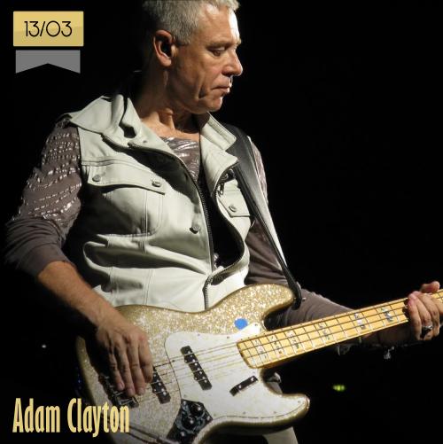 13 de marzo | Adam Clayton - @U2 | Info + vídeos