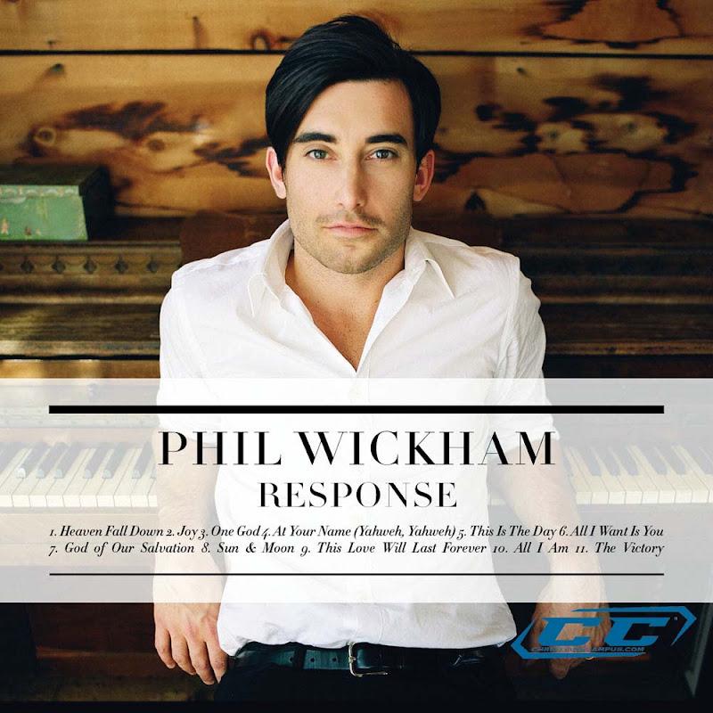 Phil Wickham - Response 2011 English Christian Album