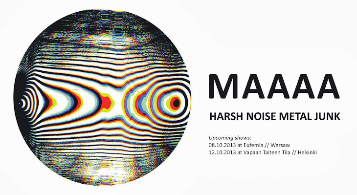 MAAAA: HARSH NOISE METAL JUNK