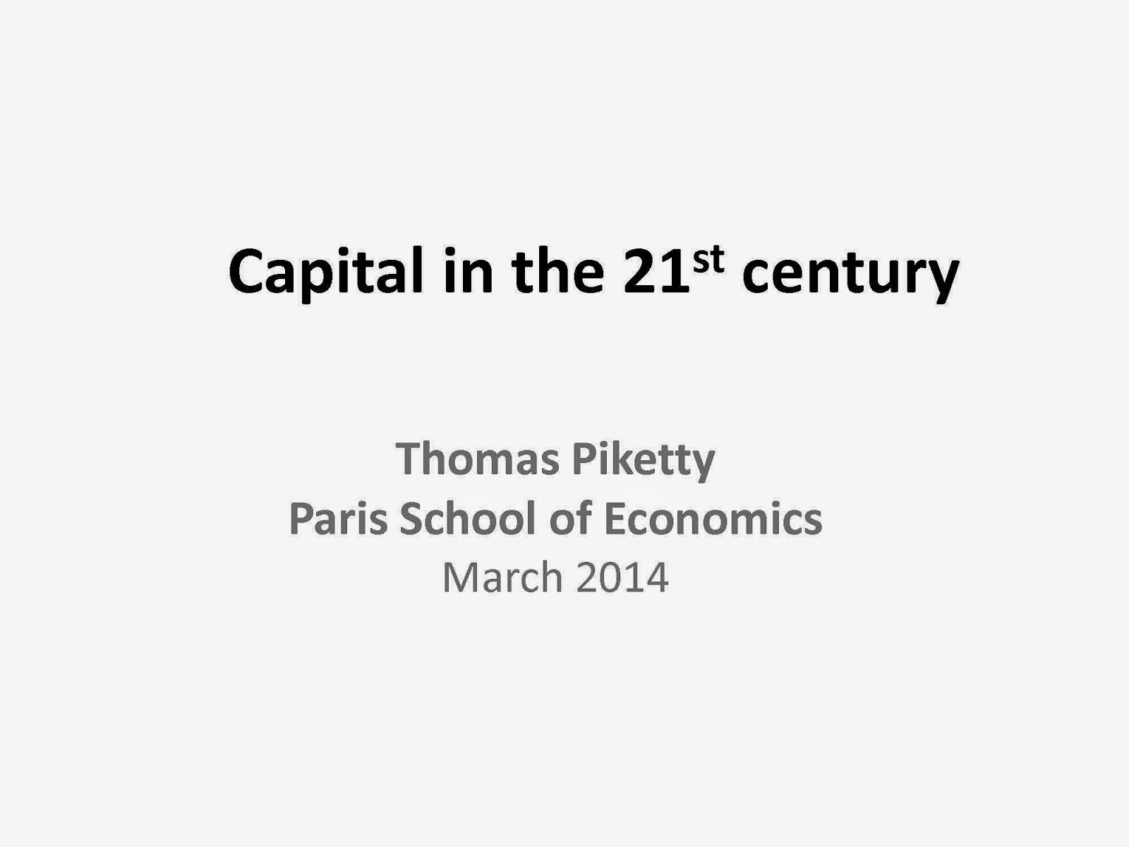 capital in the 21st century book ― thomas piketty, capital in the twenty-first century this is one of those scholarly books that seem to end up being accidental cultural markers of time and place i'm pretty sure piketty wanted his book to be read/discussed/debated, and belnap/harvard press certainly wanted it to be bought.