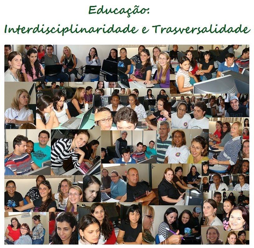 Educação: Interdisciplinaridade e Transversalidade