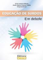 EDUCACAO SURDOS EM DEBATE