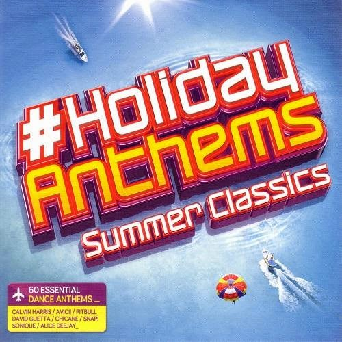 Holiday Anthems: Summer Classics  2014