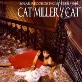 Cat Miller - Cat (1986)