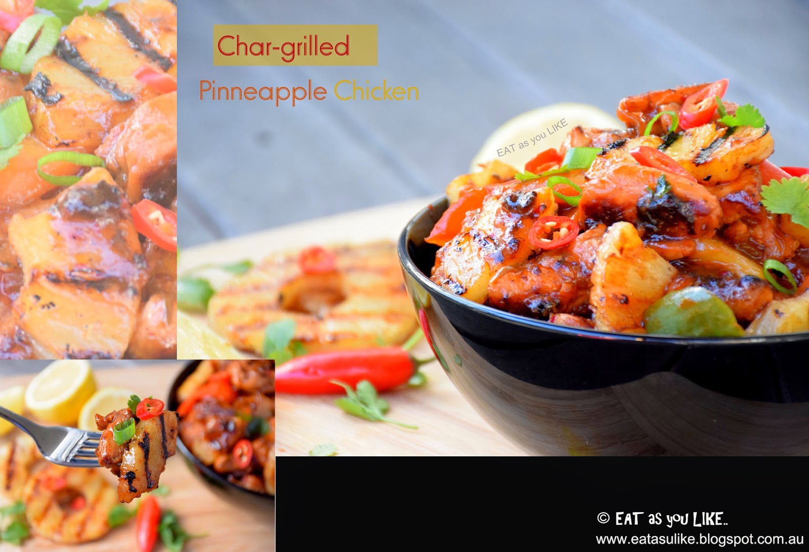 Eat As You Like Char Grilled Pineapple Chicken
