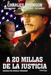 A 20 Millas de la Justicia