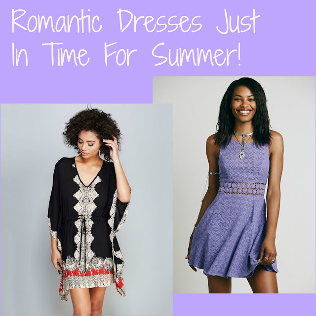 Romantic Dresses Just In Time For Summer!