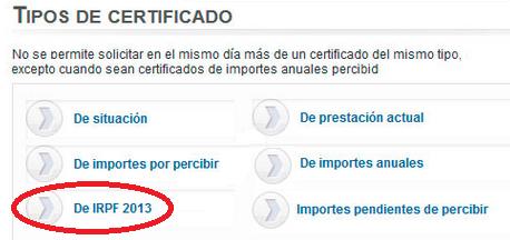 Pantalla de selección de tipos de certificado disponibles con remarcado en: De IRPF 2013, para conseguir el certificado del IRPF correspondiente a su cotización del año 2013 del INEM, para poder realizar la Declaración de la Renta dos mil trece.