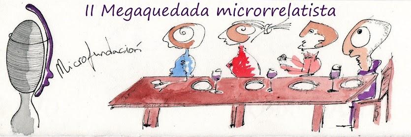 II Megaquedada Microrrelatista