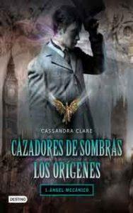 Angel Mecanico, Cassandra Clare