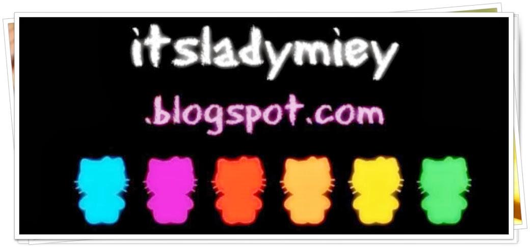 ♥♥ itsLadyMiey ♥♥