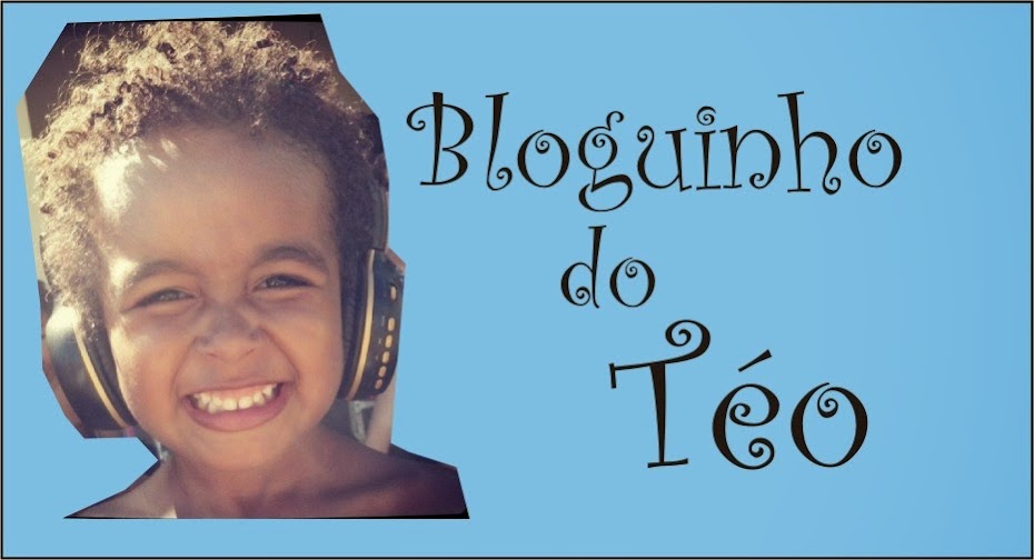 Bloguinho do Téo