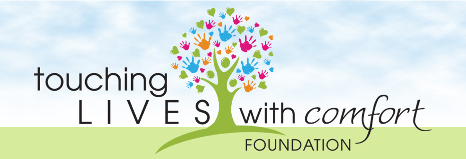 Touching Lives With Comfort Foundation