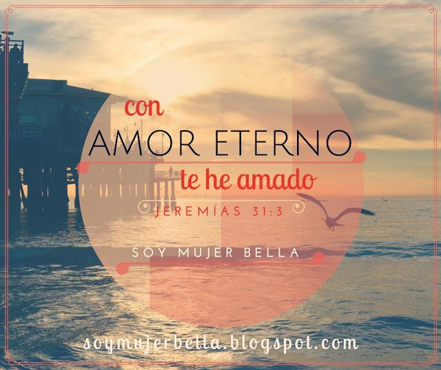 Dios me ama con amor eterno