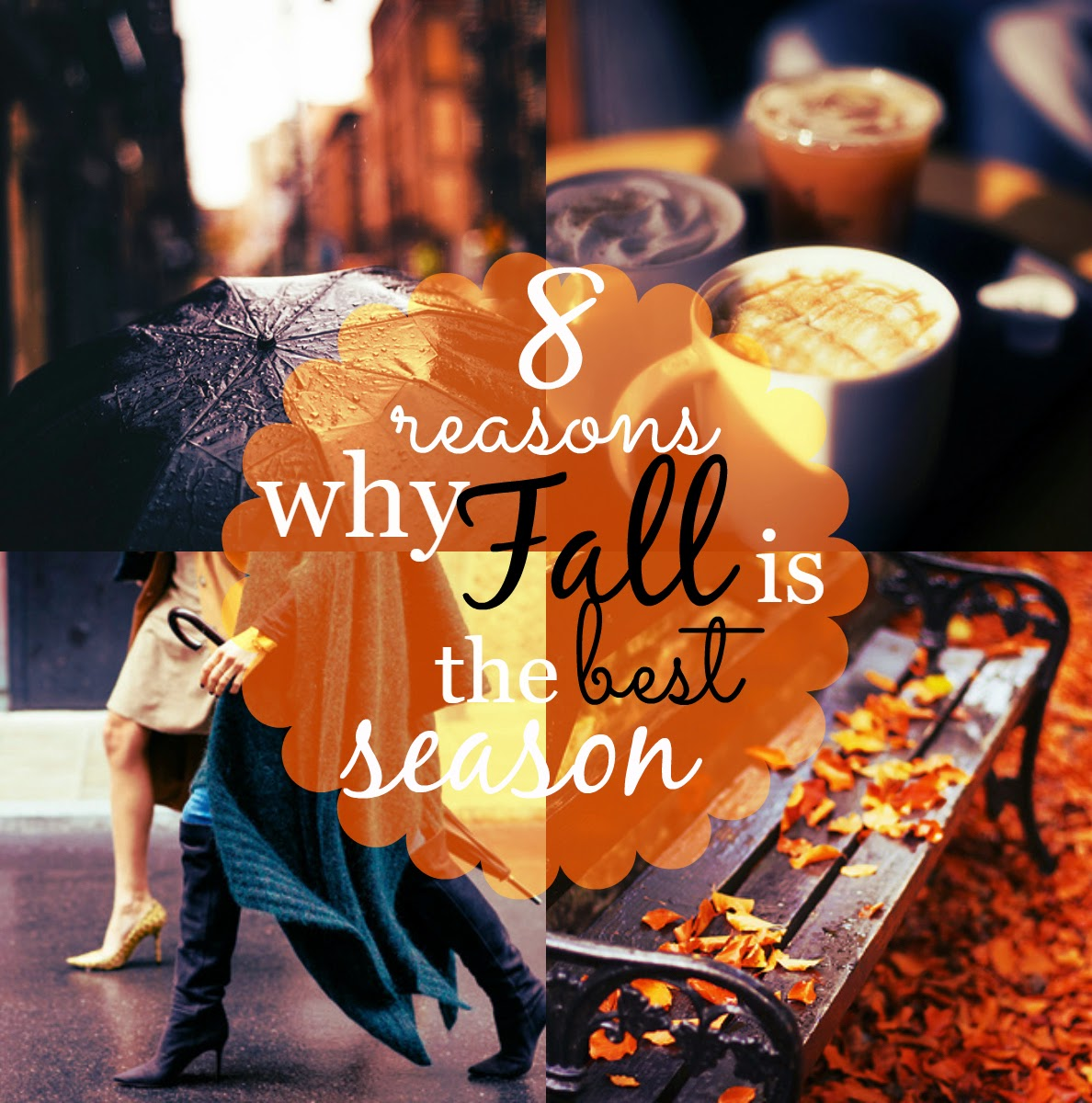Fashionista Looks 8 Reasons Why Fall Is The Best Season