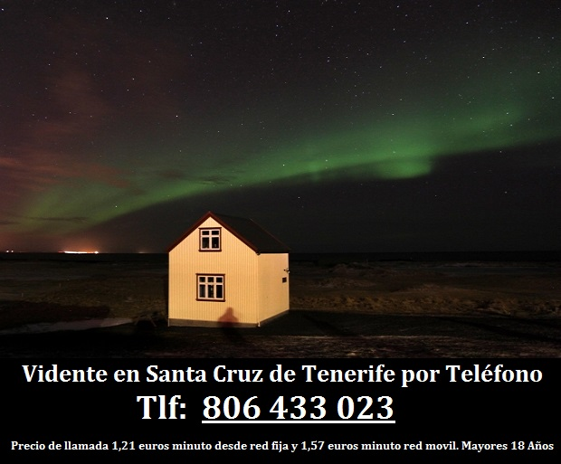 Vidente en Santa Cruz de Tenerife por Teléfono