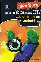 toko buku rahma: buku MEMBUAT WEBCAM SEBAGAI CCTV MELALUI SMARTPHONE ANDROID, pengarang budi cahyadi, penerbit andi
