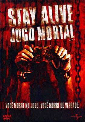 Capa - Stay Alive: Jogo Mortal