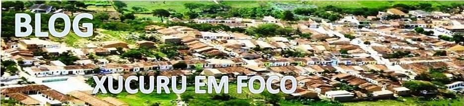 XUCURU EM FOCO