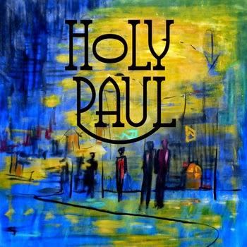 Holy Paul Flowers EP