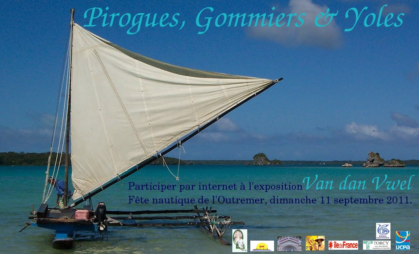 Pirogues, Gommiers & Yoles