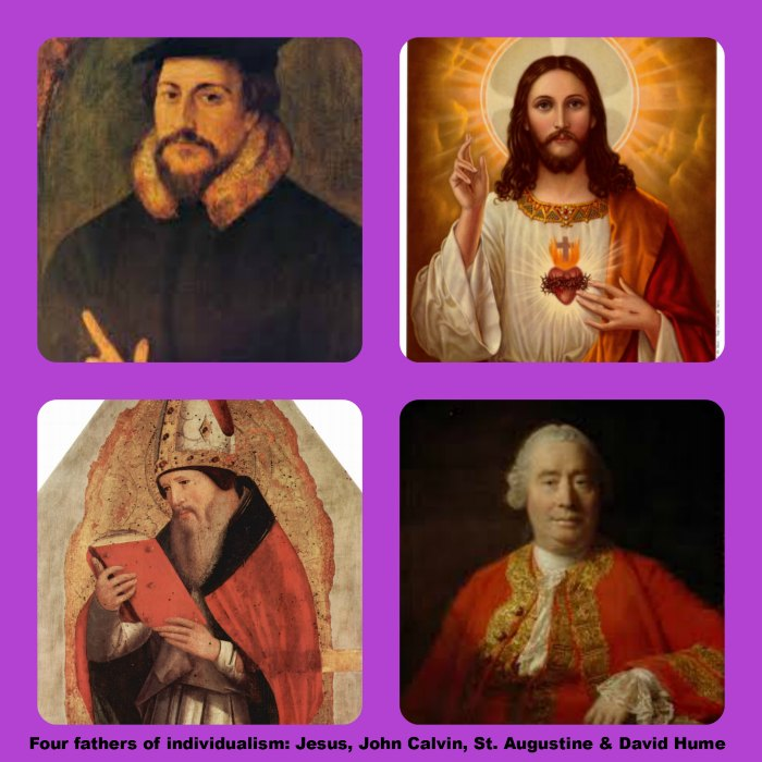 collage: Four fathers of individualism: Jesus, John Calvin, St. Augustine & David Hume
