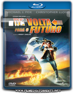 De Volta Para O Futuro Torrent - BluRay Rip 720p e 1080p Dual Áudio