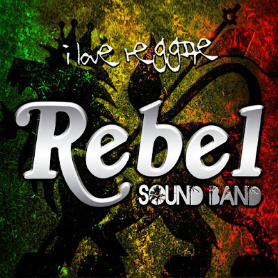 REBEL SOUND BAND - I Love Reggae (2013)