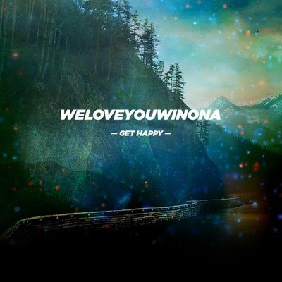 "WELOVEYOUWINONA ""Get Happy"""