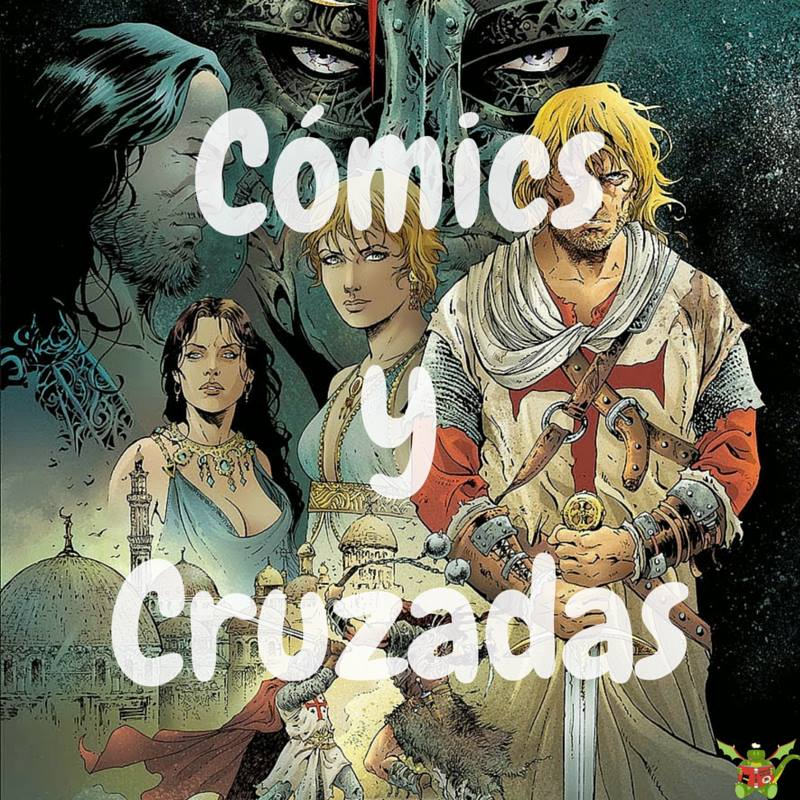 ¡Cómics y Cruzadas en Youtube!