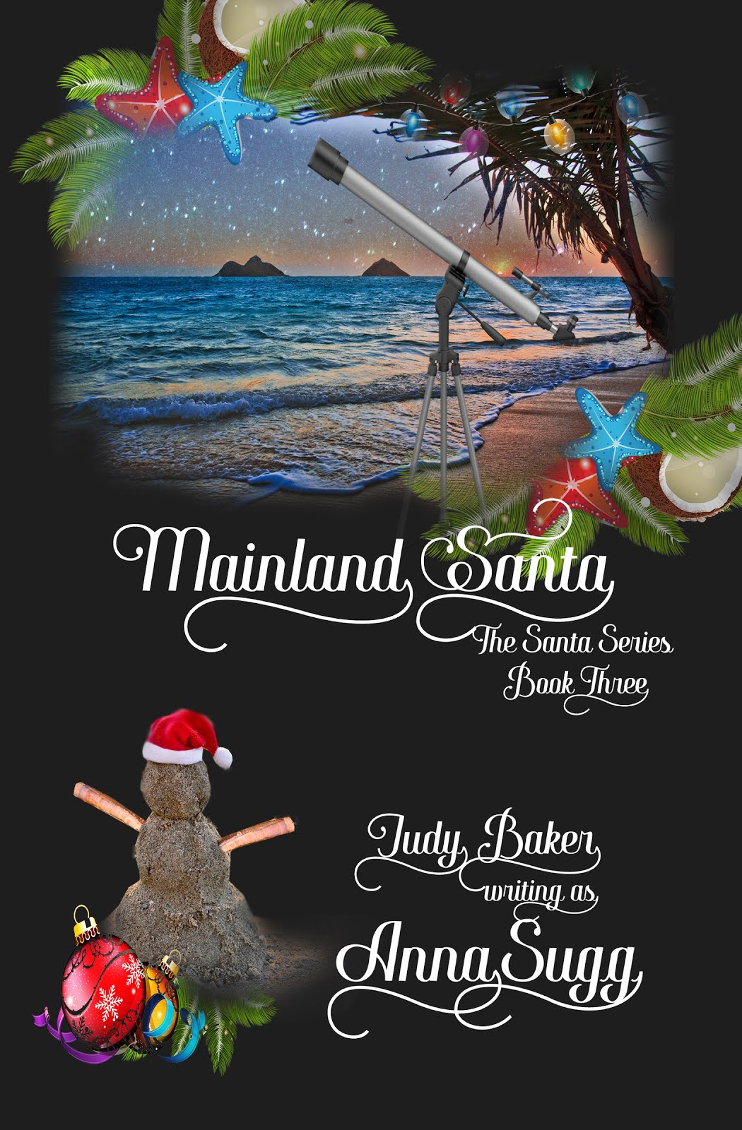 Mainland Santa -  Book Three