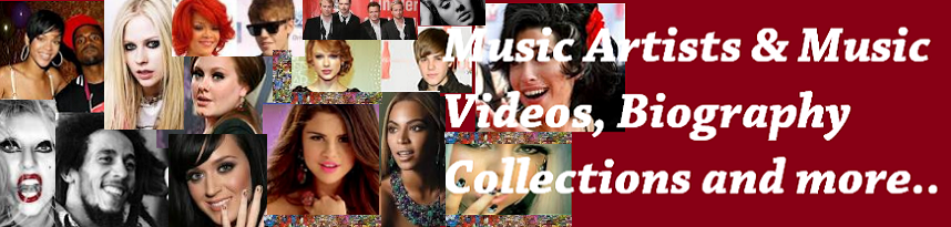 Music Artists – Singers Biography Collections